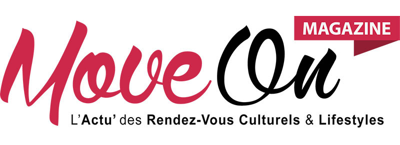 Move-On Magazine / Actu, Agenda & Billetterie de vos Sorties! #BONPLAN