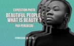 Expo • Beautiful People : What is Beauty? par Perebisou