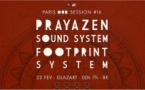 Paris Dub Session #16 Prayazen Sound System & Footprint System