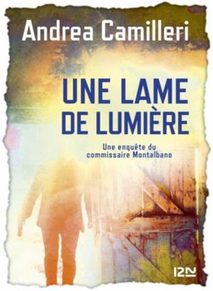 Une lame de lumière de Andrea Camilleri