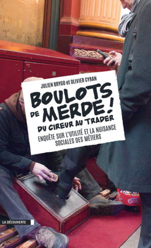Boulots de merde @Julien Brygo