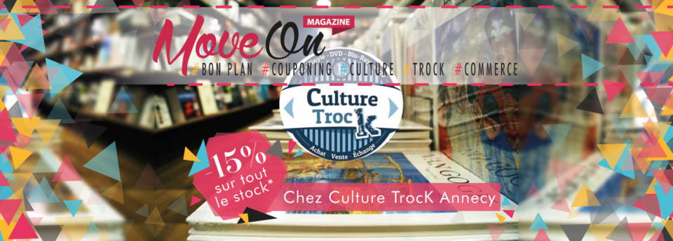 COUPONING : - 15% chez Culture Trock Annecy !