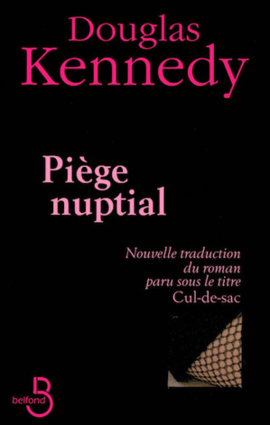 Piège Nuptial de Douglas Kennedy @Éditions Belfond