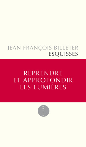 Esquisses de Jean-François Billeter aux éditions Allia