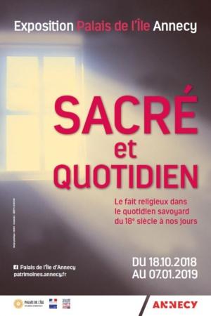 Exposition Sacré et Quotidien Palais de l'Île. Annecy