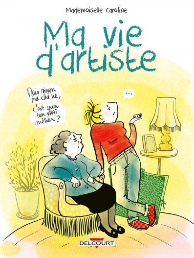 """""""Ma vie d'artiste"""" avec Mlle Caroline et """"Et puis Colette"""" avec Mathou chez BD Fugue Annecy"""