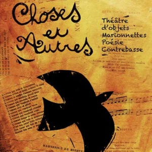 « Choses et autres » Quai des arts. Rumilly le 24 janvier 2019. 20 heures