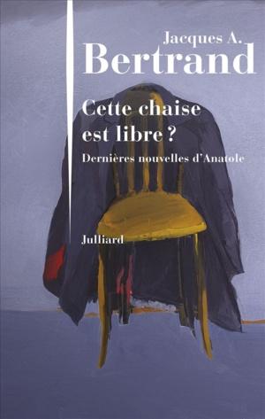 Jacques. A Bertrand « Cette chaise est libre ? » chez Julliard