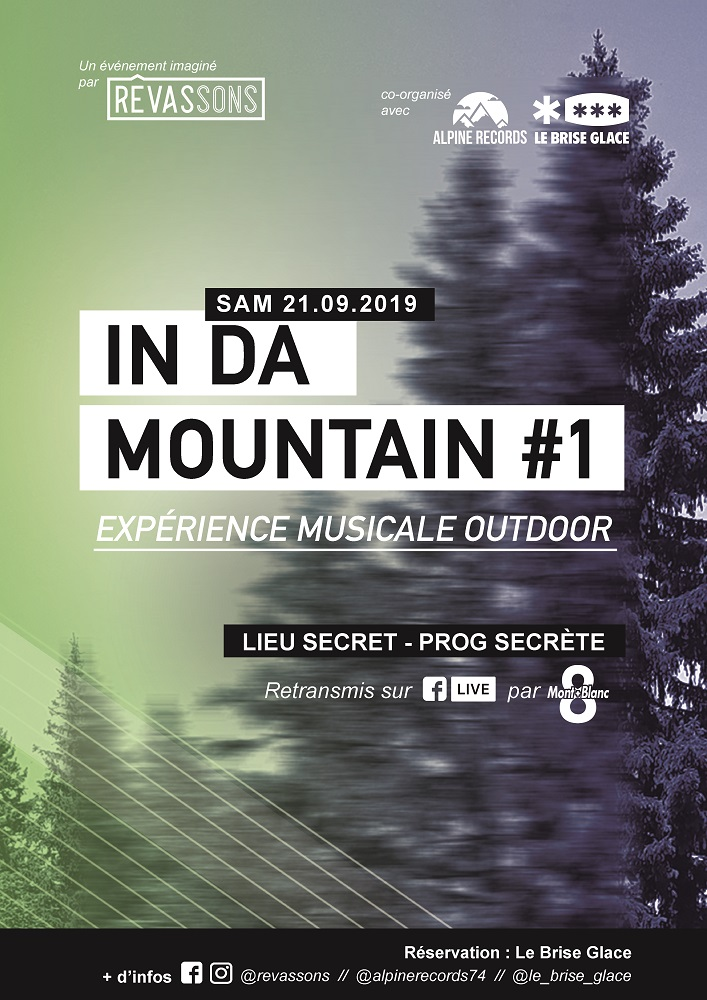 IN DA MOUNTAIN #1CONCERT SECRET / LIEU SECRET / EXPÉRIENCE MUSICALE OUTDOOR  samedi 21 septembre 2019