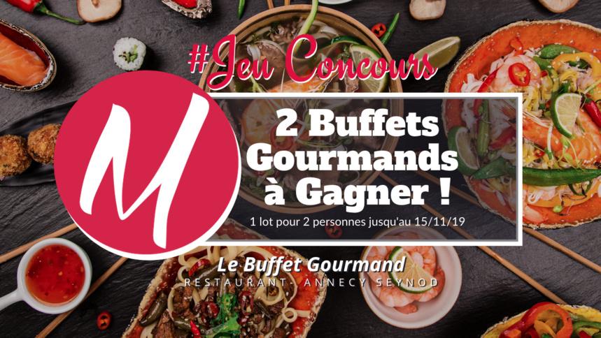 #JEUCONCOURS / 2 Buffets à volonté à gagner @Le Buffet Gourmand / Annecy-Seynod  !
