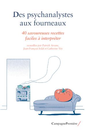 """Livre """"Des psychanalystes aux fourneaux"""" de Patrick Avrane"""