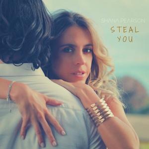 Shana Pearson : « Steal You » ©DR