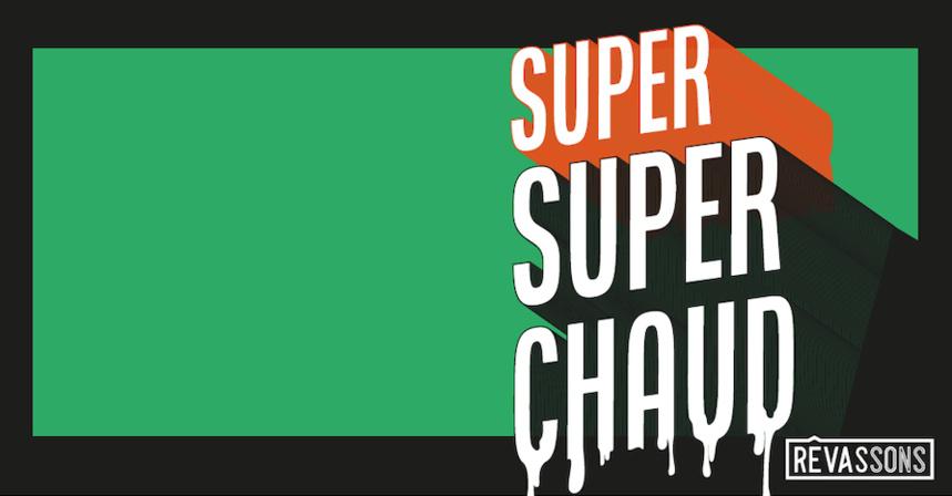 """""""Super Super Chaud"""" Événement Rêvassons de 18 heures à 2 heures du matin à l'ancienne école de Sous Aléry samedi 25 juillet 2020. ©DR"""