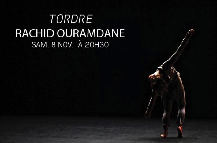 Tordre, De Rachid Ouramdane