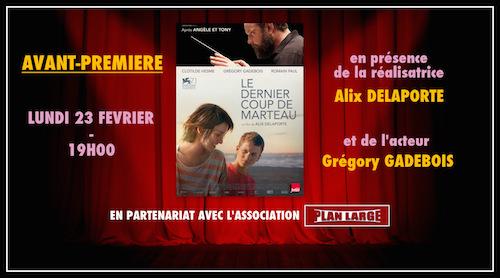Cinéma Les Némours, avant-première du film LE DERNIER COUP DE MARTEAU