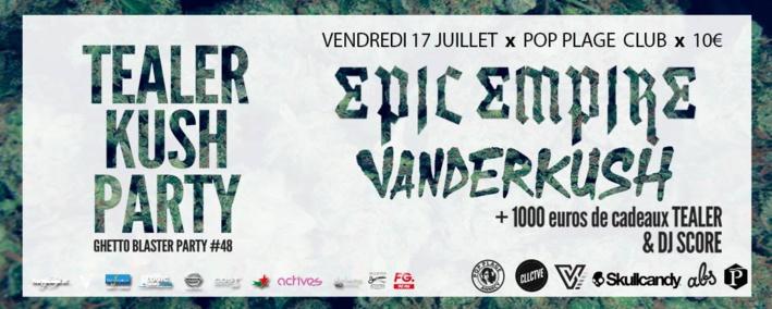 TEALER KUSH PARTY - Ven 17 Juillet au Pop Plage Annecy