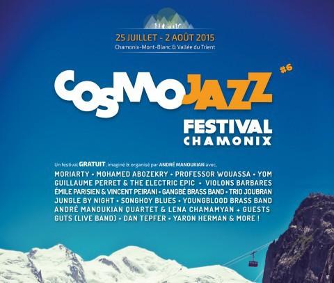 Cosmo Jazz à Chamonix (et surtout autour) du 25 juillet au 2 août
