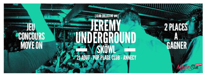 JEREMY UNDERGROUND et SKÖWL au Pop Plage le 21 Août