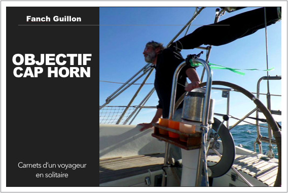 Objectif Cap Horn, par Fanch Guillon