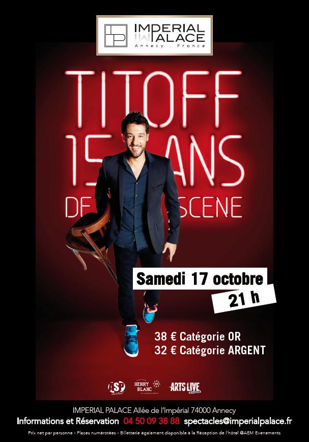 Interview de TITOFF pour ses 15 ans de scène !