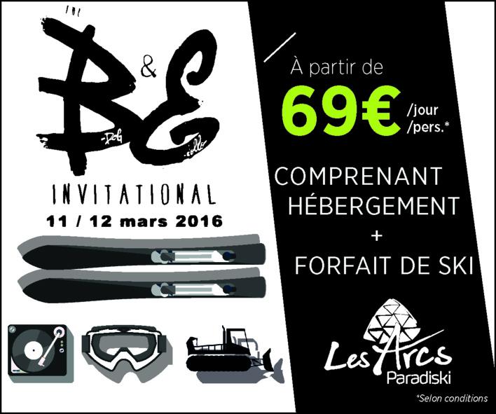 The B&E Invitational #3èmeEdition, le 11 et 12 Mars 2016 aux Arcs + JEU CONCOURS !