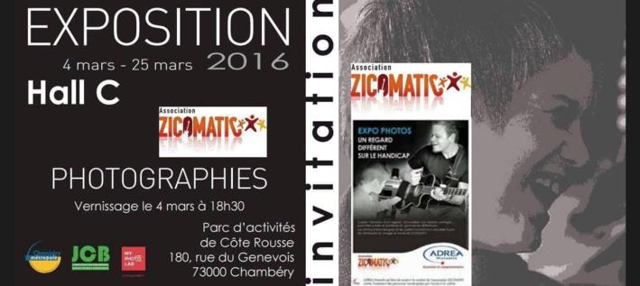 """Zicomatic """"EXPO"""" du 04 au 25 Mars 2016 à Chambéry"""