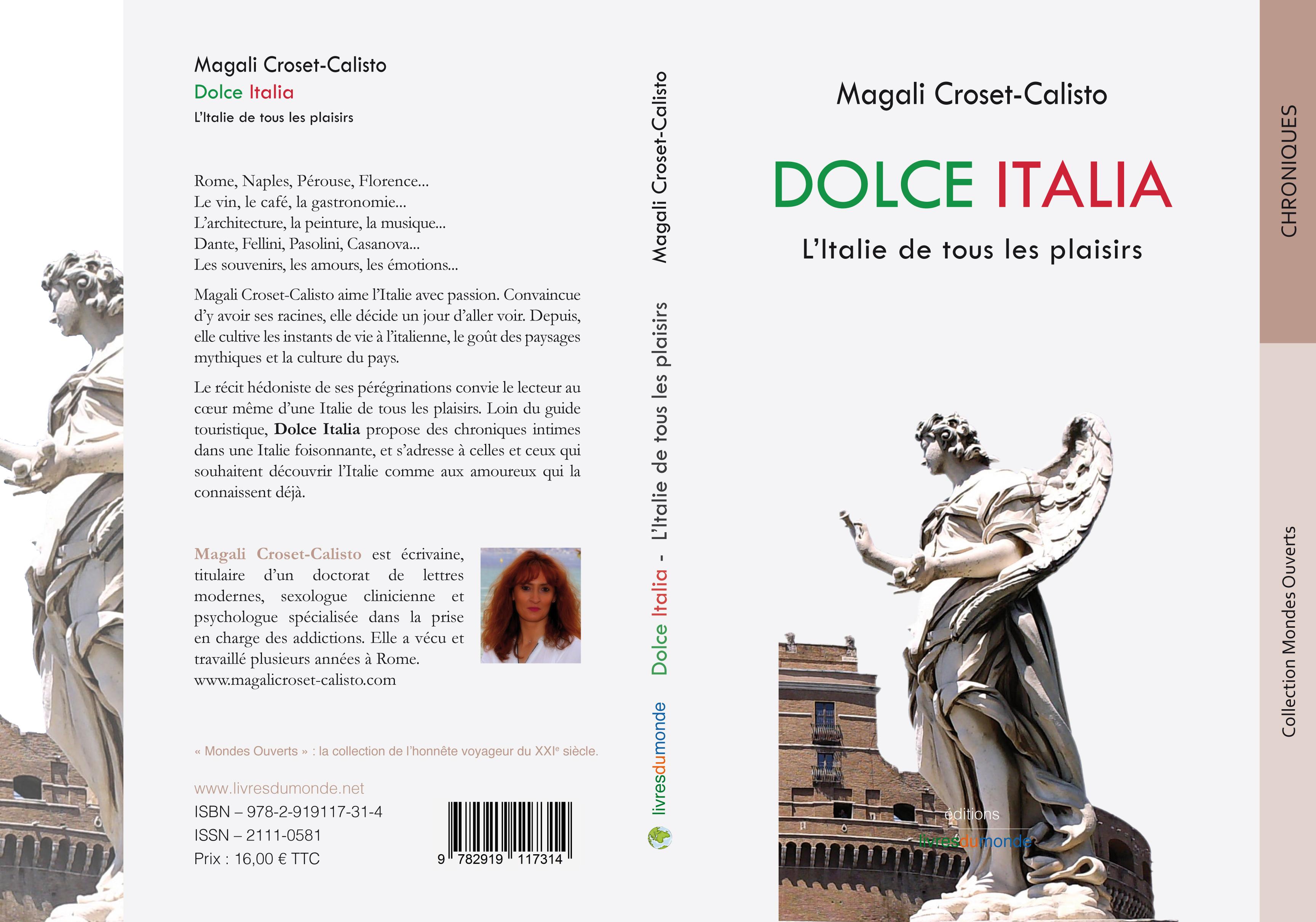 Avec DOLCE ITALIA, Magali Croset-Calisto met en scène et en cène tous les plaisirs de l'Italie