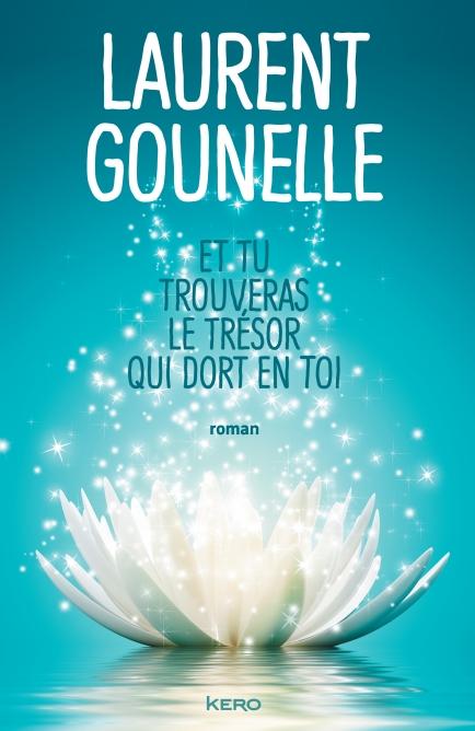 Conversation avec Laurent Gounelle à propos de « Et tu trouveras le trésor qui dort en toi »