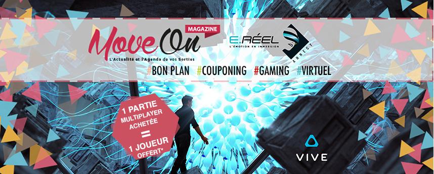 COUPONING : 1 Partie Multiplayer achetée = 1 Joueur offert* chez E.Réel Annecy ©HTC