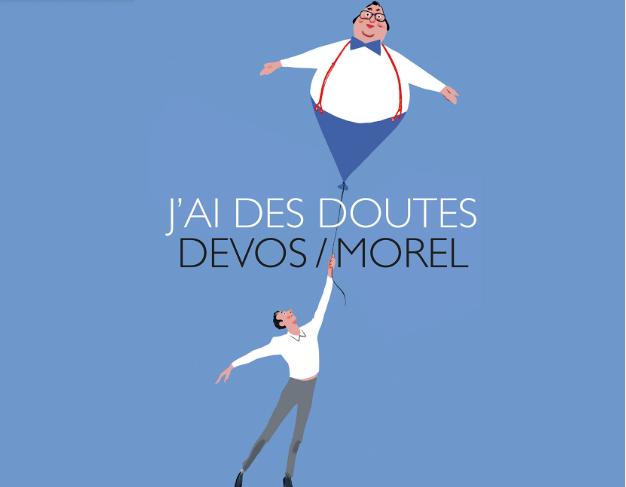 """Affiche """"J'ai des doutes"""" Devos / Morel"""