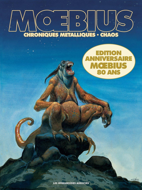 """""""Chroniques métalliques et chaos - Édition Anniversaire"""" de Moebius"""" aux éditions Les Humanoïdes Associés"""