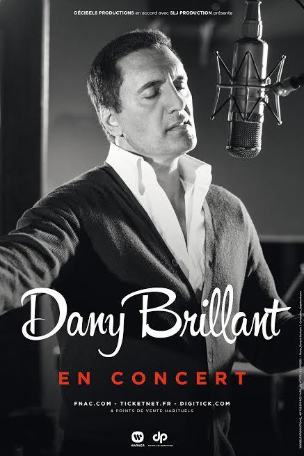 A GAGNER, 2 Places de Concert pour DANY BRILLANT à Annecy / Dim. 15 Fév.