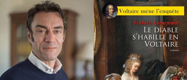 Frédéric Lenormand, le diable s'habille en Voltaire !