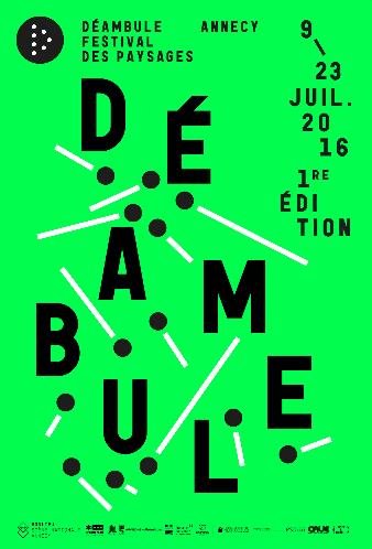 Déambule, le Festival des nouveaux paysages à Annecy !