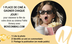 JEUX CONCOURS : 1 place de cinéma à gagner chaque jour au Pathé Annecy !