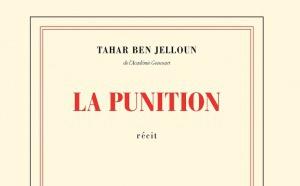 « La punition » de Tahar Ben Jelloun aux éditions Gallimard