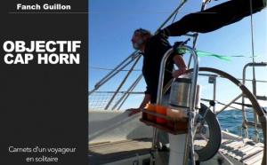Objectif Cap Horn, par Fanch Guillon