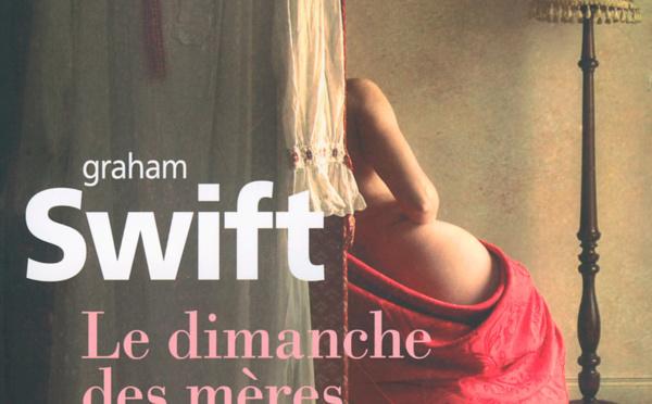Le dimanche des mères de Graham Swift chez Gallimard