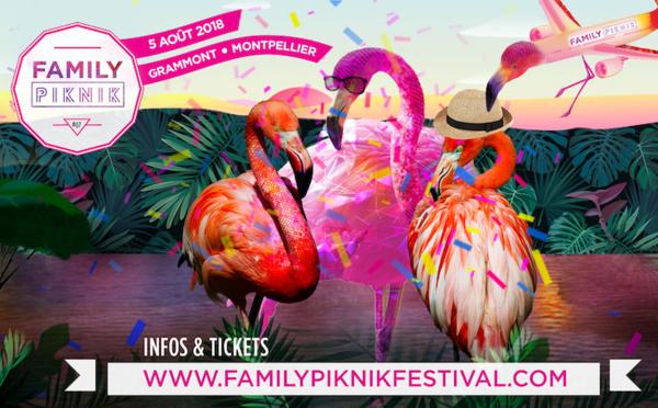 FAMILY PIKNIK à Montpellier, l'événement incontournable de l'été !