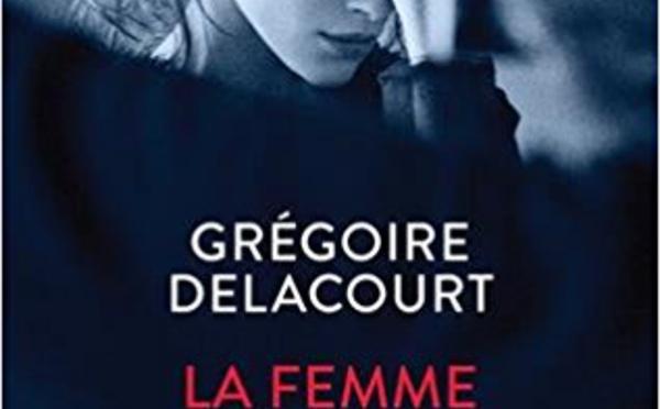 """""""La femme qui ne vieillissait pas"""" de Grégoire Delacourt chez JC Lattès"""