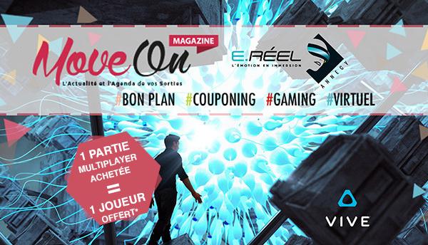 COUPONING : 1 Partie Multiplayer achetée = 1 Joueur offert* chez E.Réel Annecy