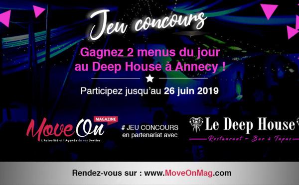 #JEUCONCOURS / 2 menus du jour à gagner au Deep House à Annecy !