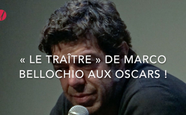 « Le traître » de Marco Bellocchio aux Oscars !