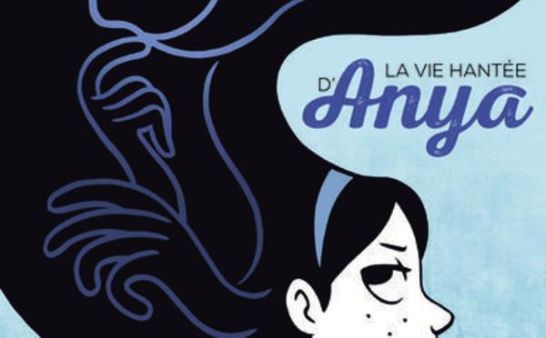 """""""La vie hantée d'Anya"""" par Vera Brogsol, éditions Rue de Sèvres"""