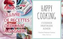 """Jeu Concours : Le livre de recettes """"dédicacé"""" HAPPY COOKING à gagner !"""